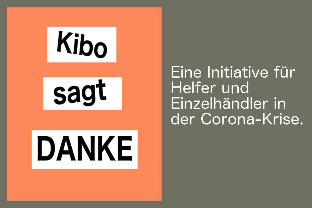Kibo sagt Danke eine Initiative für Helfer und Einzelhändler in der Corona-Kriese